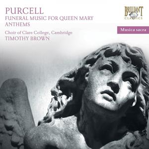 Purcell: Sacred Music & Funeral Sentences for Queen Mary