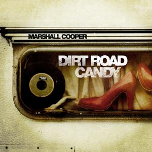 Dirt Road Candy