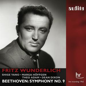 Beethoven: Symphony No. 9 (Live recording from 1962 with Fritz Wunderlich)