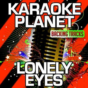 Lonely Eyes (Karaoke Version) (Originally Performed By Chris Young)