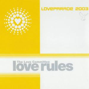 Love Rules (Loveparade 2003)