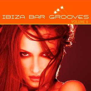 Ibiza Bar Grooves, Vol.06 (Chill, Lounge & Deep House)