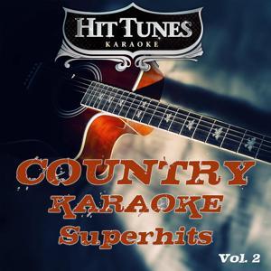 Country Karaoke Superhits, Vol. 2