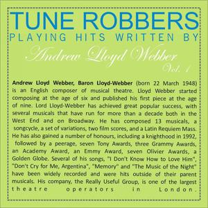 Tune Robbers Playing Hits Written by Andrew Lloyd Webber, Vol. 1