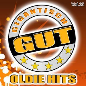 Gigantisch Gut: Oldie Hits, Vol. 25