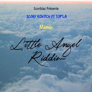 Maman (Little Angel Riddim)