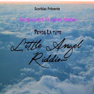 Perds la tête (Little Angel Riddim)