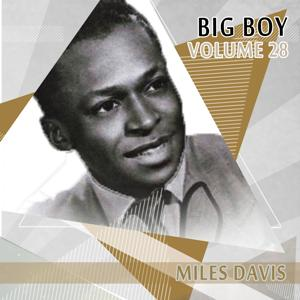 Big Boy Miles Davis, Vol. 28