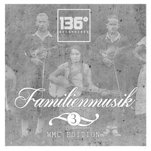 Familienmusik, Vol.3 (WMC Edition)