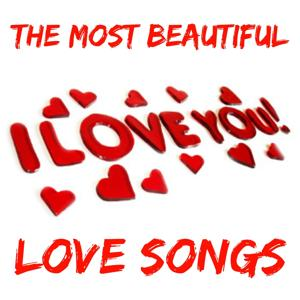 I Love You: The Most Beautiful Love Songs