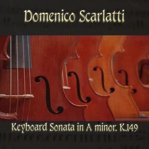 Domenico Scarlatti: Keyboard Sonata in A minor, K.149