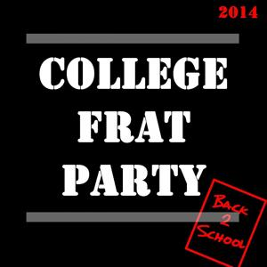 College Frat Party 2014: Back 2 School