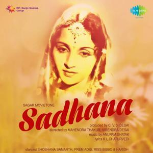 Sadhana (Original Motion Picture Soundtrack)