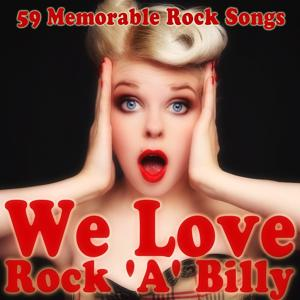 We Love Rock 'A' Billy