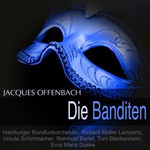 Offenbach: Die Banditen