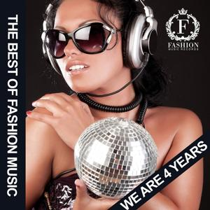 The Best of Fashion Music (We Are 4 Years)