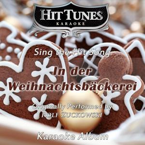 In der Weihnachtsbäckerei (Originally Performed By Rolf Zuckowski) [Karaoke Version]