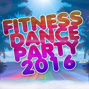 Fitness Dance Party 2016 (Sport, Music Fitness, Personal Trainer)