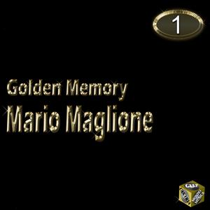Mario Maglione, Vol. 1 (Golden Memory)