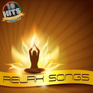 Relax Songs (10 Hits Compilation 2015)