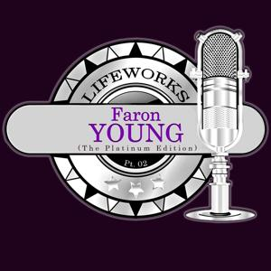 Lifeworks - Faron Young (The Platinum Edition), Pt. 2