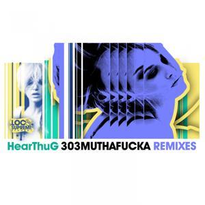 303Muthafucka (Remixes)