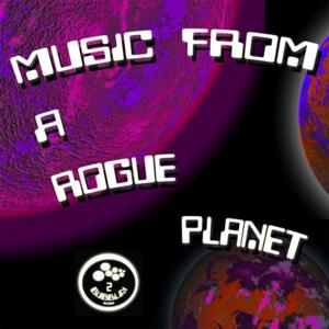 Music from a Rogue Planet