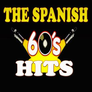 The Spanish 60's Hits (18 Original Songs)