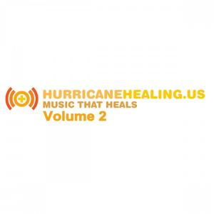 Hurricane Healing.Us, Vol. 2 (Music That Heals)