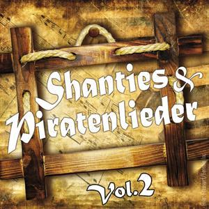 Shanties und Piratenlieder Vol. 2