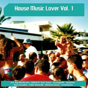 House Music Lover, Vol. 1