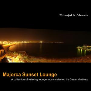 Majorca Sunset Lounge - A Collection of Relaxing Lounge Music Selected by Cesar Martinez Ensemble