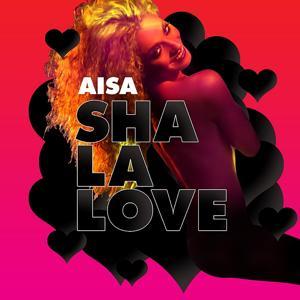 Sha La Love (Radio Edit)