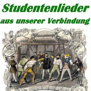 Studentenlieder Aus Unserer Verbindung