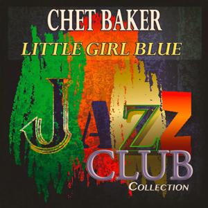 Little Girl Blue (Jazz Club Collection)