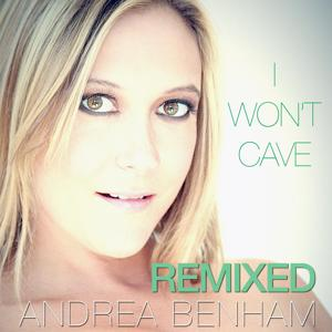 I Won't Cave Remixed