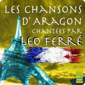 Les Chansons D' Aragon Chante'es Par Leo Ferre'