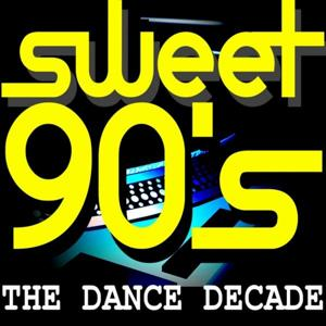 Sweet 90's The Dance Decade