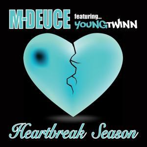 Heartbreak Season (feat. Young Twinn)