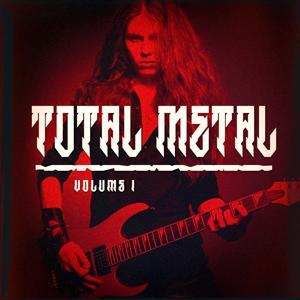 Total Metal, Vol. 1 (The Indie Metal Music Selection)