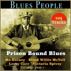 Prison Bound Blues (Blues People - 1923 - 1930)