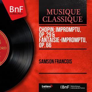 Chopin: Impromptu, Op. 29 & Fantaisie-impromptu, Op. 66 (Mono Version)