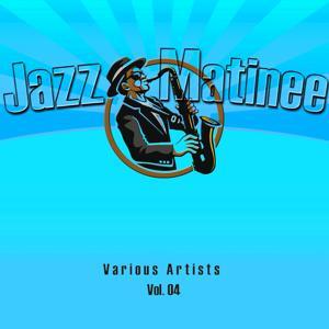 Jazz Matinee, Vol. 4