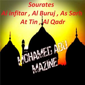 Sourates Al infitar , Al Buruj , As Sarh , At Tin , Al Qadr (Quran)