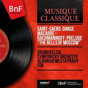 Saint-Saëns: Danse macabre - Rachmaninoff: Prelude