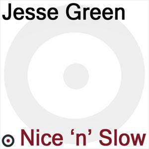Nice 'n' Slow