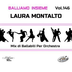 Balliamo insieme, Vol. 146 (Mix di ballabili per orchestra)
