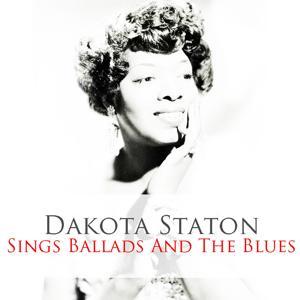 Dakota Staton: Sings Ballads and the Blues