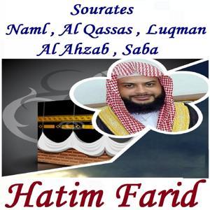 Sourates Naml , Al Qassas , Luqman , Al Ahzab , Saba (Quran)