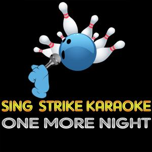 One More Night (Karaoke Version) (Originally Performed By Phil Collins)